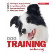 Dog Training Made Easy by Julia D. Barnes