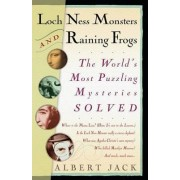 Loch Ness Monsters and Raining Frogs by Albert Jack