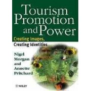 Tourism, Promotion and Power by Nigel Morgan