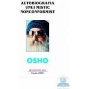 Autobiografia unui mistic nonconformiist - Osho