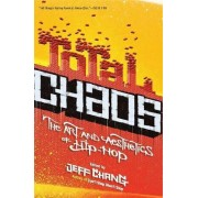 Total Chaos by Jeff Chang