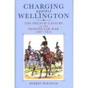 Charging Against Wellington by Robert Burnham