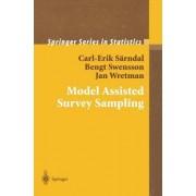 Model Assisted Survey Sampling by Carl-Erik Sarndal