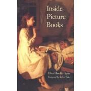 Inside Picture Books by Ellen Handler Spitz