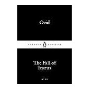The Fall of Icarus (Penguin Little Black Classics)