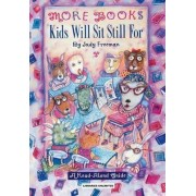 The More Books Kids Will Sit Still for 1996: A Guide for Personal, Professional and Business Users by Judy Freeman