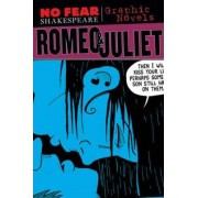 Romeo and Juliet (No Fear Shakespeare Graphic Novels) by William Shakespeare