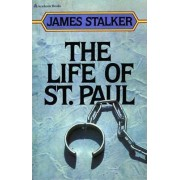The Life of St. Paul by James M. Stalker