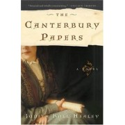 The Canterbury Papers by Judith Koll Healey
