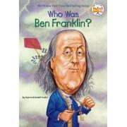 Who Was: Ben Franklin by Dennis Brindell Fradin
