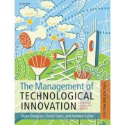 The Management of Technological Innovation by Mark Dodgson