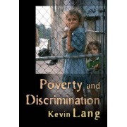 Poverty and Discrimination by Kevin Lang