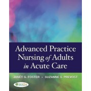 Advanced Practice Nursing of Adults in Acute Care by Suzanne S. Prevost