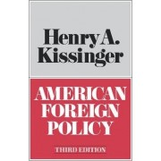American Foreign Policy by Henry Kissinger