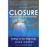 Closure and the Law of Relationship by Lissa Coffey
