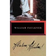 Absalom, Absalom by William Faulkner