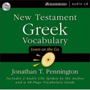 New Testament Greek Vocabulary by Johathan Pennington