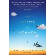 The Lathe of Heaven by Ursula K Le Guin
