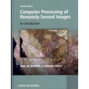 Computer Processing of Remotely-Sensed Images by Paul Mather