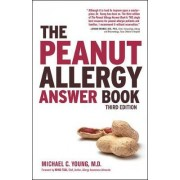 The Peanut Allergy Answer Book by Michael C. Young