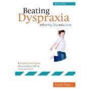 Beating Dyspraxia with a Hop, Skip and a Jump by Geoffrey Platt