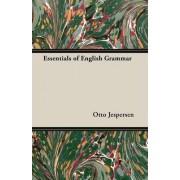 Essentials of English Grammar by Otto Jespersen