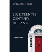 New Gill History of Ireland: Eighteenth Century Ireland by Ian McBride