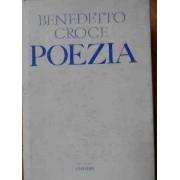 Poezia Introducere In Critica Si Istoria Poeziei Si Literaturii - Benedetto Croce