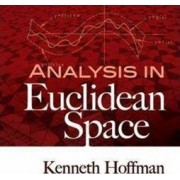 Analysis in Euclidean Space by Kenneth Hoffman