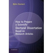 Gustavii How to Prepare a Scientific Doctoral Dissertation Based on Research Articles Paperback