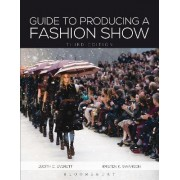 Guide to Producing a Fashion Show by Judith C. Everett