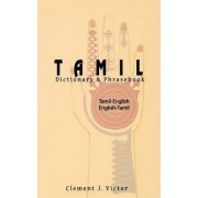 Tamil-English/English-Tamil Dictionary and Phrasebook by Clement J. Victor