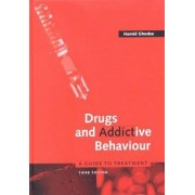 Drugs and Addictive Behaviour by Professor Hamid Ghodse