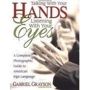 Talking with Your Hands, Liste by Gabriel Grayson