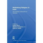 Rethinking Religion in India by Esther Bloch