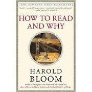 How to Read and Why by Bloom