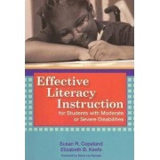 Effective Literacy Instruction for Students with Moderate or Severe Disabilities by Susan Copeland