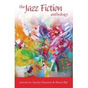 The Jazz Fiction Anthology by Sascha Feinstein