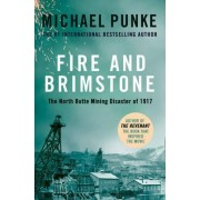 Fire and Brimstone by Michael Punke