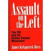 Assault on the Left by James Kirkpatrick Davis