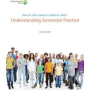 Brooks/Cole Empowerment Series: Understanding Generalist Practice (Book Only) by Grafton H. Hull