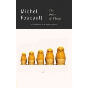 The Order of Things by Michel Foucalt