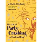 Selections from the Art of Party Crashing by Al-khatib Al-baghdadi