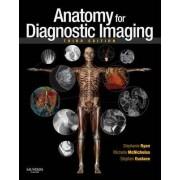 Anatomy for Diagnostic Imaging by Stephanie Ryan