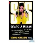 Ostatic la talibani - Gerard De Villiers