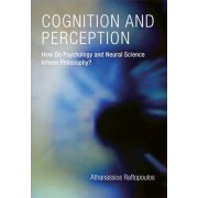 Cognition and Perception by Athanassios Raftopoulos