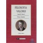 Filosofia valorii Vol. 1 - Petre Andrei