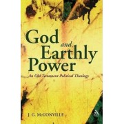 God and Earthly Power by J. G. McConville