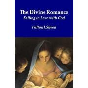 The Divine Romance by Fulton J. Sheen