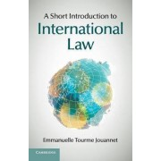 A Short Introduction to International Law by Emmanuelle Tourme Jouannet